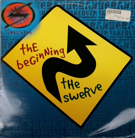 SWERVE / THE BEGINNING / THE SWERVE
