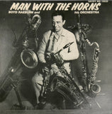 Boyd Raeburn and his Orchestra / Man With The Horns