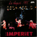 Imperiet <BR>2:a Augusti 1985