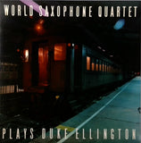 World Saxophone Quartet <BR>Plays Duke Ellington