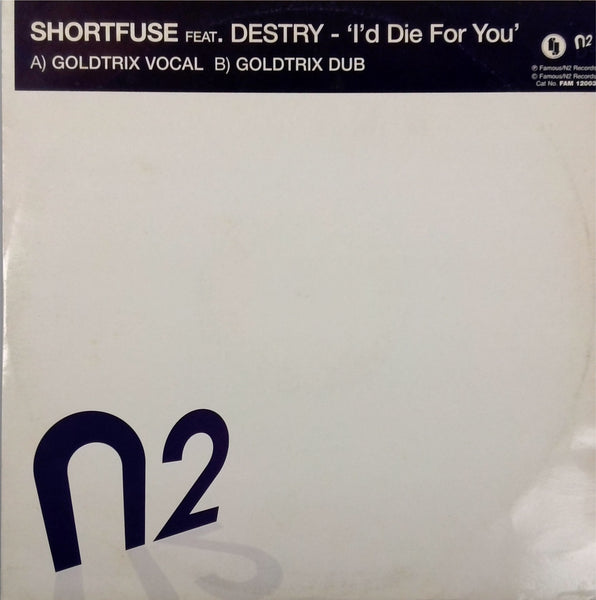 Shortfuse  <BR>I'D Die For You