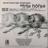 White Horse  <BR>The Joy Society (Remixes)