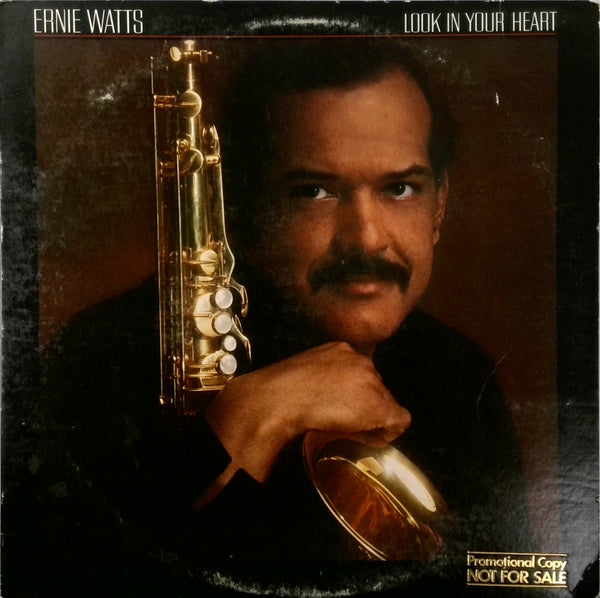 Ernie Watts <BR>Look In Your Heart