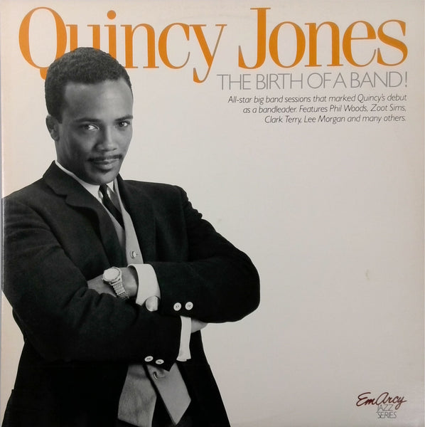 QUINCY JONES <BR>THE BIRTH OF A BAND!