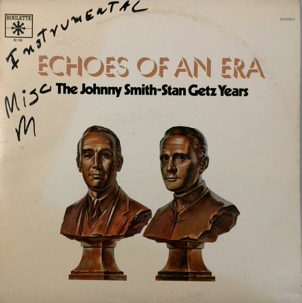 JOHNNY SMITH AND STAN GETZ <BR>ECHOES OF AN ERA