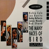 Various <BR>THE MANY FACES OF BIRD (THE MUSIC OF CHARLIE PARKER)