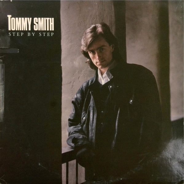 TOMMY SMITH <BR>STEP BY STEP