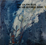 THE VIN MITCHELL BAND <BR>OUT OF THE BLUE