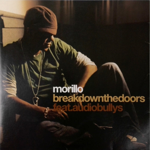 ERIC MORILLO  <BR>BREAK DOWN THE DOORS