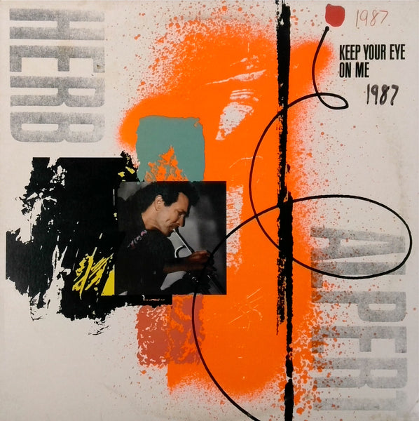 HERB ALPERT <BR>KEEP YOUR EYE ON ME