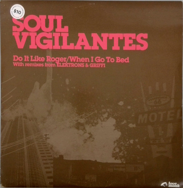 SOUL VIGILANTES <BR>DO IT LIKE ROGER / WHEN I GO TO BED