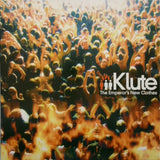 KLUTE <BR>THE EMPEROR'S NEW CLOTHES