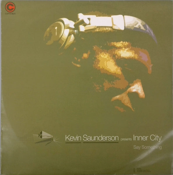 KEVIN SAUNDERSON <BR>SAY SOMETHING