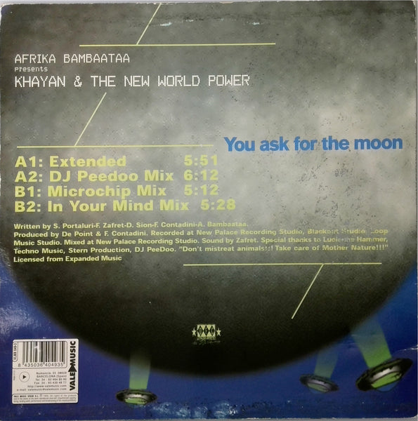 AFRIKA BAMBAATAA PRESENTS KHAYAN AND THE NEW WORLD POWER <BR>YOU ASK FOR THE MOON