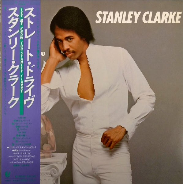 STANLEY CLARKE <BR>LET ME KNOW YOU