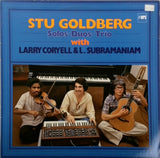 STU GOLDBERG <BR>SOLOS, DUOS, TRIO WITH CORYELL AND SUBRAMANIAM