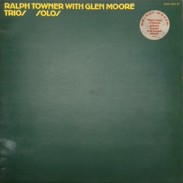 RALPH TOWNER WITH GLEN MOORE <BR>TRIOS / SOLOS