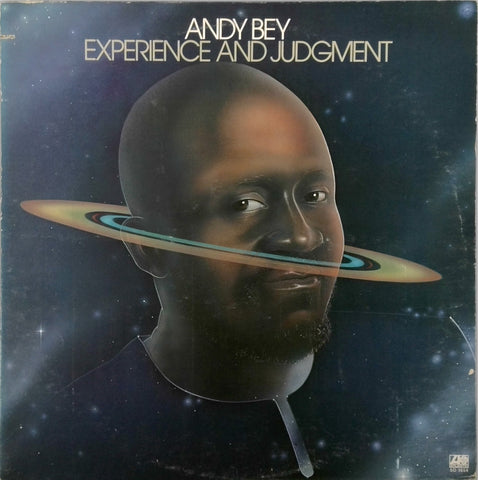 ANDY BEY <BR>EXPERIENCE AND JUDGMENT