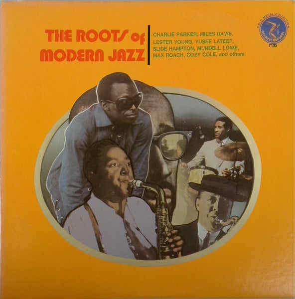 VA <BR>THE ROOTS OF MODERN JAZZ