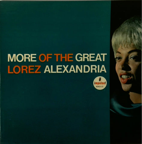 LOREZ ALEXANDRIA <BR>MORE OF THE GREAT LOREZ ALEXANDRIA