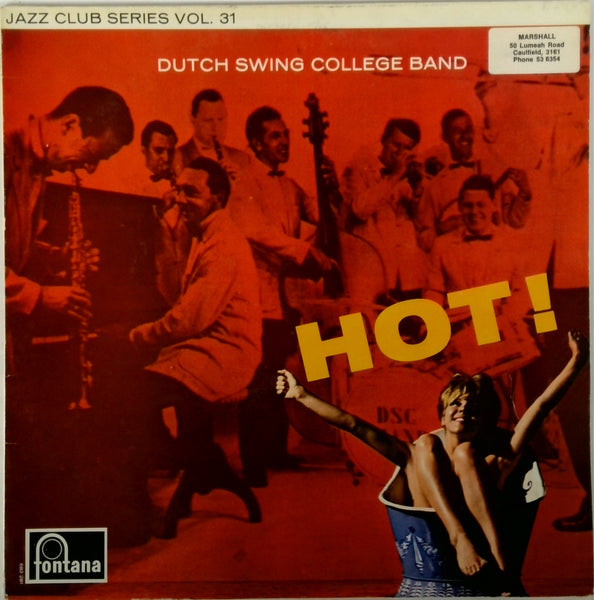 THE DUTCH SWING COLLEGE BAND <BR>HOT!