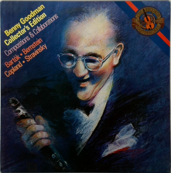 BENNY GOODMAN <BR>COMPOSITIONS AND COLLABORATIONS