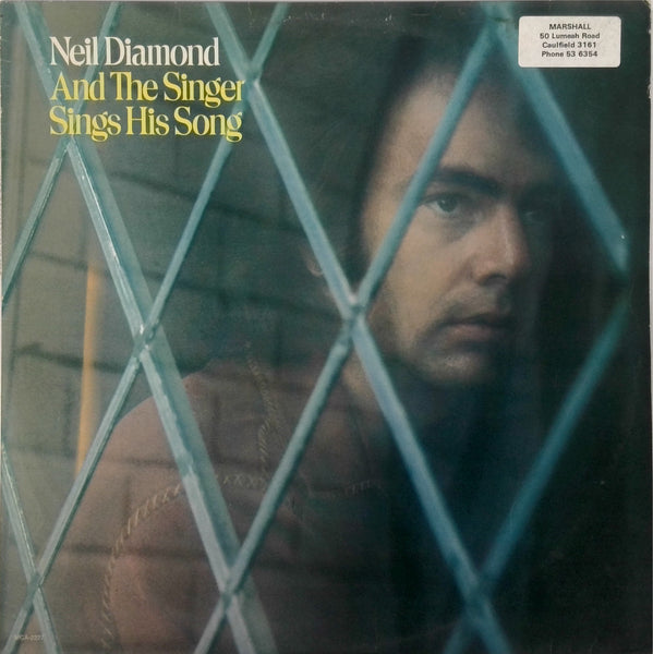NEIL DIAMOND <BR>AND THE SINGER SINGS HIS SONG