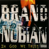 BRAND NUBIAN <BR>IN GOD WE TRUST