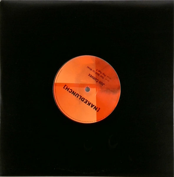 JON CONVEX <BR>YOUR MIND (OR MINE) / POP THAT P 10""