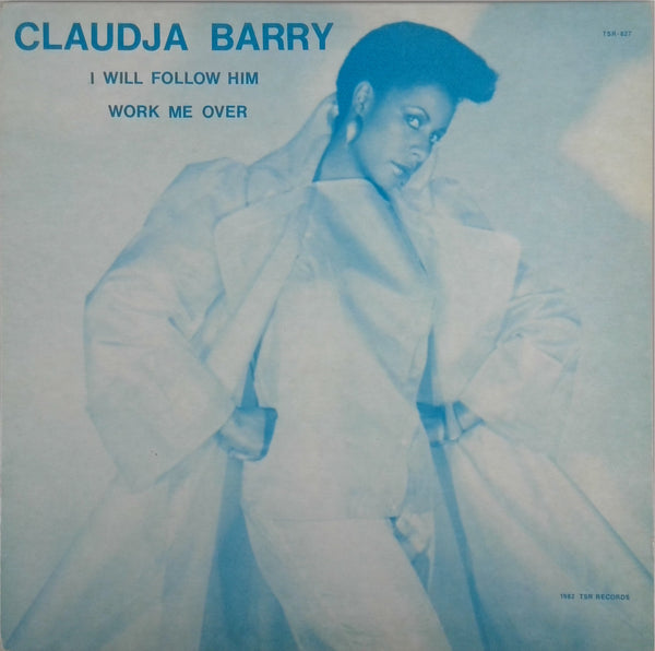 CLAUDJA BARRY <BR>I WILL FOLLOW HIM / WORK ME OVER