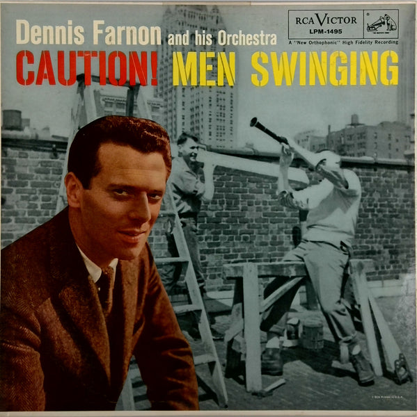 DENNIS FARNON AND HIS ORCHESTRA <BR>CAUTION! MEN SWINGING