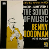 BENNY GOODMAN AND HIS ORCHESTRA<BR>ROGERS AND HAMMERSTEIN II THE SOUND OF MUSIC