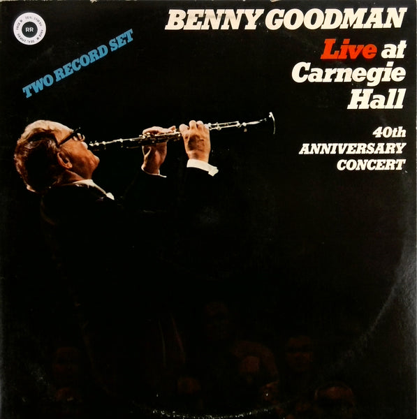 BENNY GOODMAN <BR>LIVE AT CARNEGIE HALL