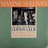 MAXINE SULLIVAN <BR>THE GREAT SONGS FROM THE COTTON CLUB BY HAROLD ARLEN AND TED KOEHLER