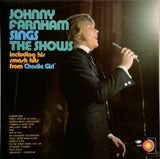 JOHNNY FARNHAM <BR>SINGS THE SHOWS