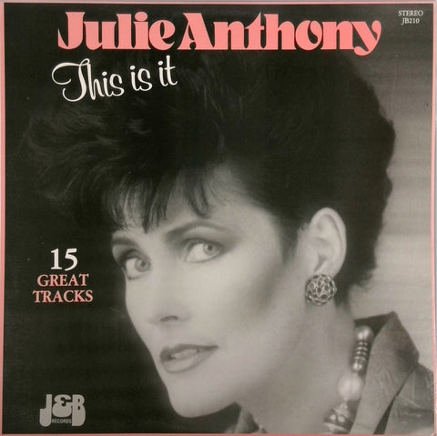 JULIE ANTHONY <BR>THIS IS IT