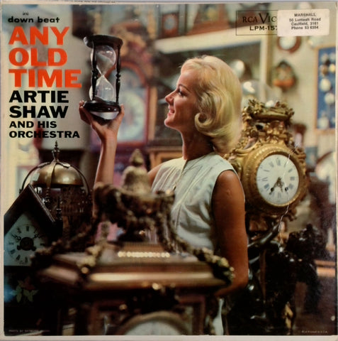 ARTIE SHAW AND HIS ORCHESTRA <BR>ANY OLD TIME