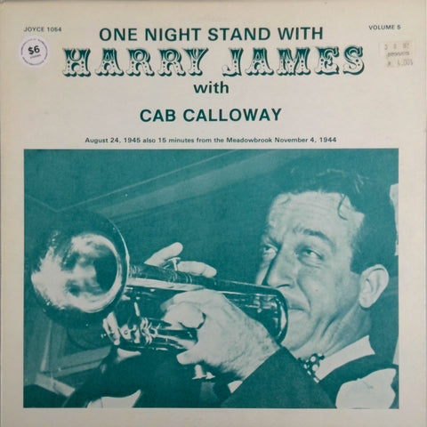 HARRY JAMES WITH CAB CALLOWAY <BR>ONE NIGHT STAND WITH