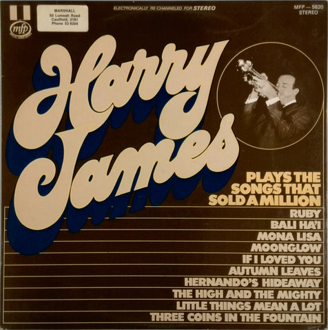 HARRY JAMES <BR>PLAYS SONGS THAT SOLD A MILLION