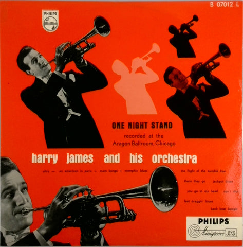 HARRY JAMES AND HIS ORCHESTRA <BR>ONE NIGHT STAND