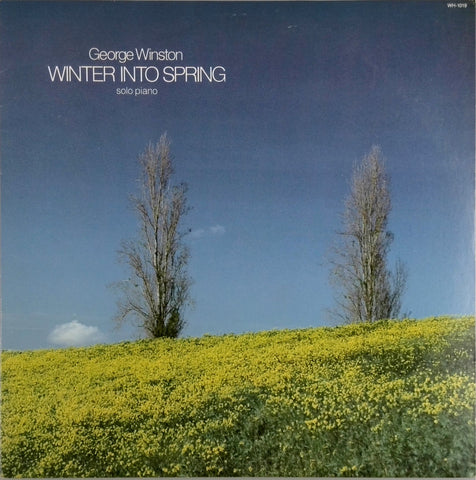 GEORGE WINSTON <BR>WINTER INTO SPRING