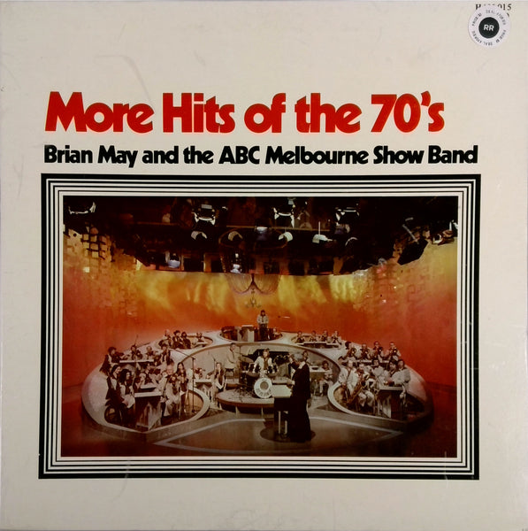 BRIAN MAY AND THE ABC MELBOURNE SHOW BAND <BR>MORE HITS OF THE 70'S
