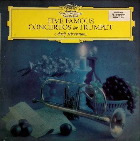 ADOLF SCHERBAUM <BR>FIVE FAMOUS CONCERTOS FOR TRUMPET