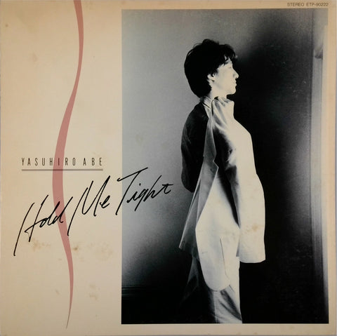 YASUHIRO ABE <BR>HOLD ME TIGHT