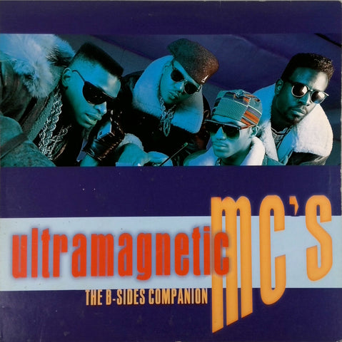 ULTRAMAGNETIC MC'S <BR>THE B-SIDES COMPANION