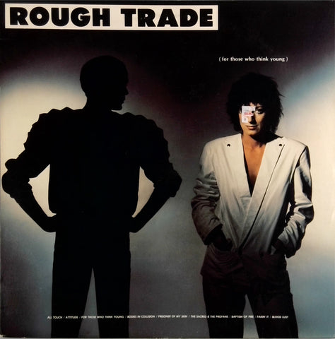Rough Trade <br>For Those Who Think Young