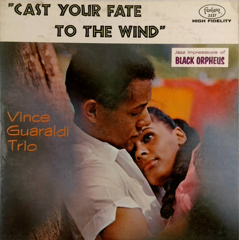 Vince Guaraldi Trio <br>Cast Your Fate To The Wind