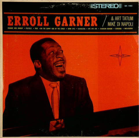 Erroll Garner And Art Tatum, Mike Di Napoli <br>Piano Greats