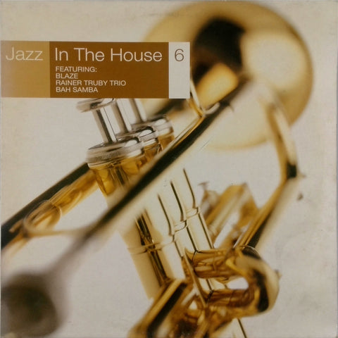 Various <br>Jazz In The House 6