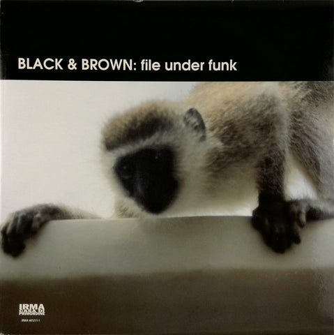 Black & Brown <br>File Under Funk